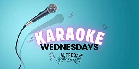 Karaoke Wednesdays at Alfred & Constance tickets