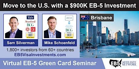 U.S. Green Card Virtual Seminar – Brisbane, Australia tickets