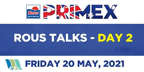 Rous Talks at Primex - DAY 02 (21.05.21) tickets