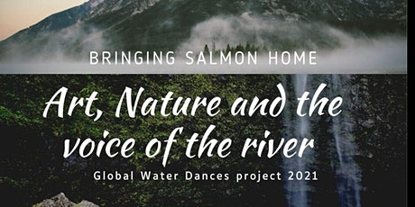 Art, Nature, and the Voice of the River tickets