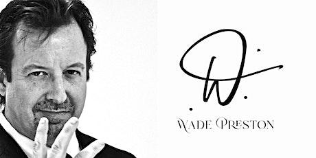 Wade Preston tickets