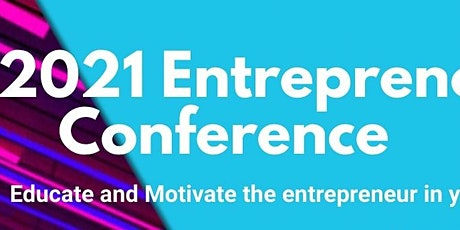 2021 Entrepreneur  Conference tickets