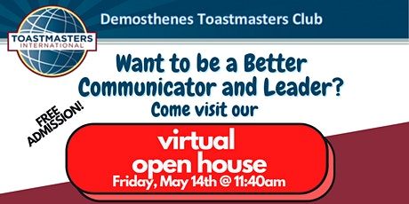 Demosthenes Toastmasters - OPEN HOUSE - Spring 2021 Edition! tickets