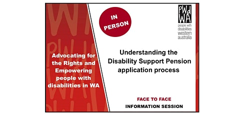 PWdWA Understanding the  Disability Support Pension Application Process tickets