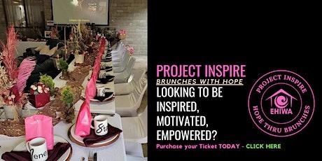 Project INSPIRE - Womens Brunch 10AM tickets