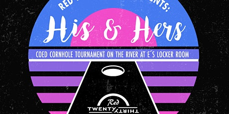 "Red Bluff 20-30 presents: ""His & Hers"" Co-Ed cornhole tournament tickets"