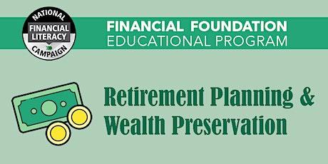 Retirement Planning & Wealth Preservation tickets