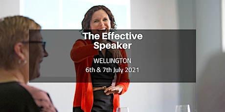 The Effective Speaker - Wellington 6th & 7th July 2021 tickets
