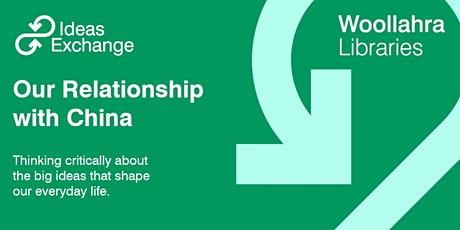 Ideas Exchange: Our Relationship with China tickets