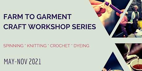 Farm to Garment Craft Workshop #2: Knitting tickets