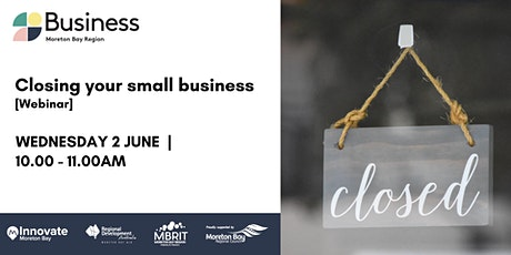 Closing your small business [webinar] tickets