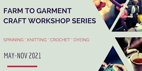 Farm to Garment Craft Workshop #3: Crochet tickets