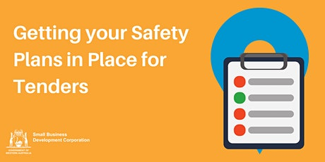 Getting your Safety Plans in Place for Tenders tickets