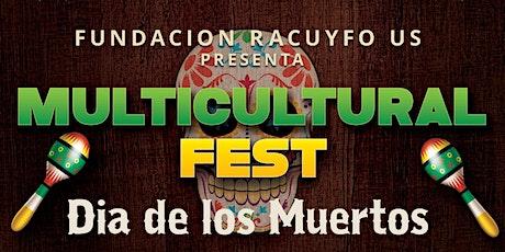 Multicultural Fest Dia de los Muertos tickets