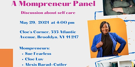 Mompreneur Panel: Self Care tickets