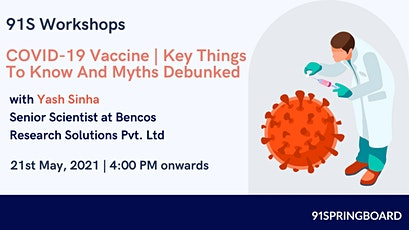 COVID-19 Vaccine | Key Things To Know And Myths Debunked tickets