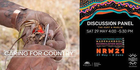 Reconciliation Week Caring for Country Discussion Panel tickets