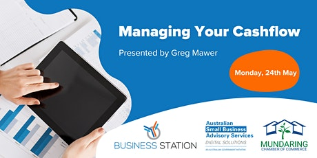 Managing Your Cash Flow by Greg M - Mundaring [FW] tickets