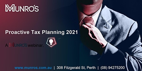 Proactive Tax Planning 2021 | A Munro's Webinar tickets