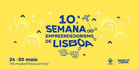 Turismo Regenerativo nas Cidades  | 10ª Semana Empreendorismo de Lisboa bilhetes