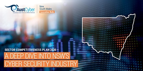 NSW Insights into the Cyber Security Sector Competitiveness Plan tickets