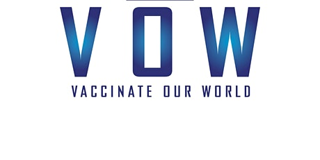 Vaccinate Our World Campaign - Europe Press Launch tickets