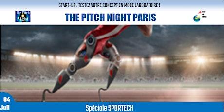 "Pitch Night Paris spécial ""SPORTECH"" billets"