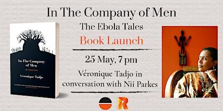 Launch for Veronique Tadjo's IN THE COMPANY OF MEN tickets