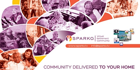 Co-producing a Virtual Retirement Community - on your Sparko TV tickets