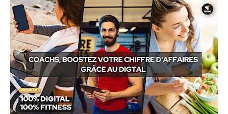 Webinar Gratuit - Coachs sportifs, boostez votre CA  grâce au digital billets