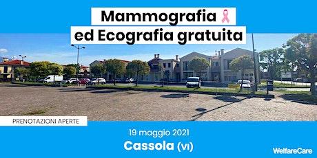 Mammografia ed Ecografia Gratuita - Cassola (VI) 19 maggio 2021 biglietti