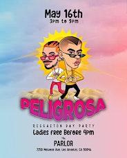 PELIGROSA Day Party @ The Parlor  / Reggaeton + Hip Hop / Ladies FREE tickets