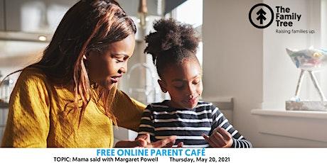 Virtual Parent Café tickets