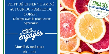 Rencontre avec les producteurs Agrucorse - pomelos de Corse tickets