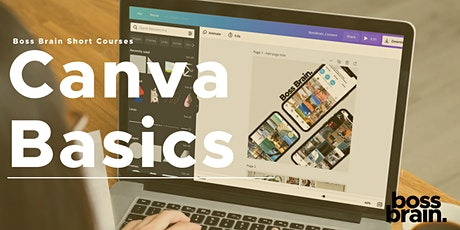 Boss Brain - Short Courses - Canva Basics tickets