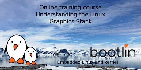 Bootlin Understanding the Linux graphics stack Training Seminar tickets