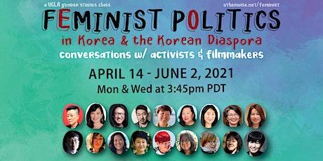 Il Rhan Kim 김일란 - Feminist Politics in Korea conversations series tickets