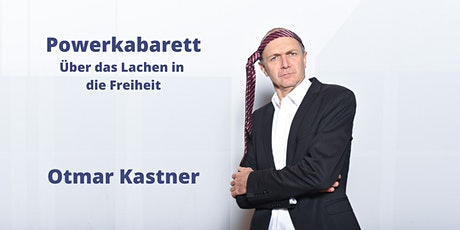 Otmar Kastner - Powerkabarett Tickets