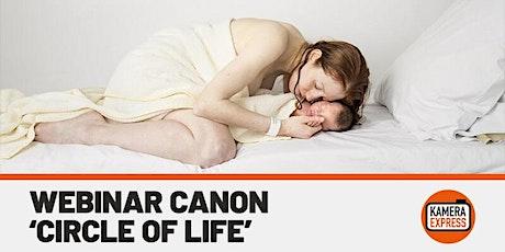 Webinar Canon - Circle of Life met Lieve Blancquaert tickets