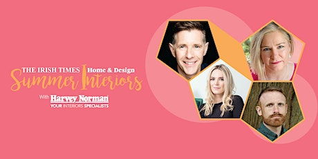 The Irish Times Home & Design Summer Interiors, with Harvey Norman tickets