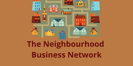 Neighbourhood Business Network tickets