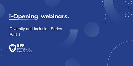 Diversity and Inclusion Series - Part 1 tickets