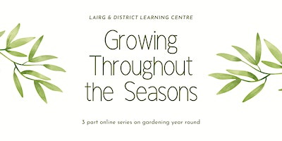 Growing Throughout The Seasons – Session 2