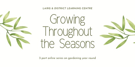 Growing Throughout The Seasons - Session 2 tickets