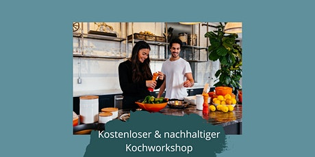 Kochworkshop: Nachhaltig Kochen -  Kann das jede*r? tickets