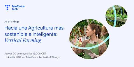 LINKEDIN LIVE - Hacia una Agricultura más sostenible e inteligente boletos