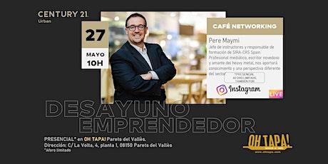 DESAYUNO EMPRENDEDOR con Pere Maymi tickets