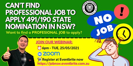 CAN'T FIND PROFESSIONAL JOB TO APPLY 491/190 STATE NOMINATION IN NSW? tickets