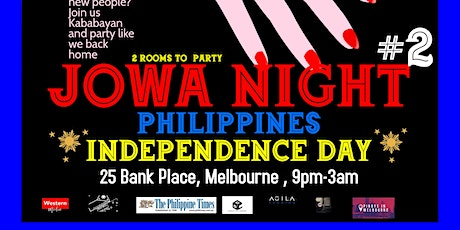Jowa Night - Philippines Independence Day Party tickets