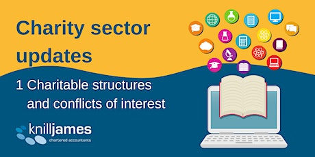 Charity sector update: charitable structures and conflicts of interest tickets